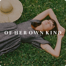 Of Her Own Kind