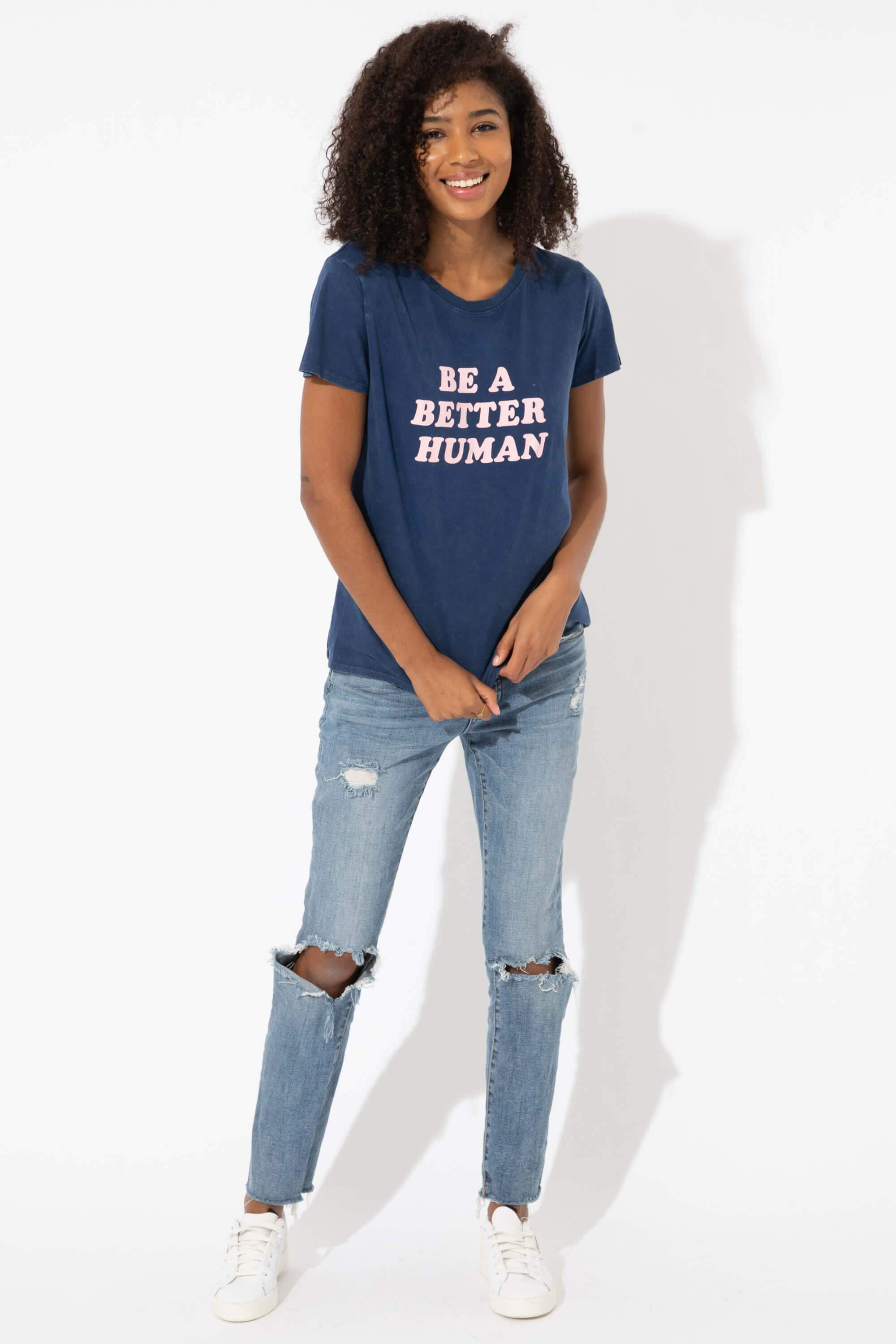 BE A BETTER HUMAN LOOSE TEE 2